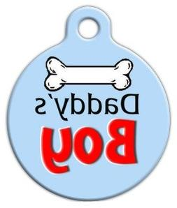 Dog Tag Art Custom Pet ID Tag for Dogs - Daddy's Boy - Small