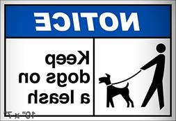 Keep Dogs On A Leash Notice OSHA/ANSI Aluminum Metal Plate G