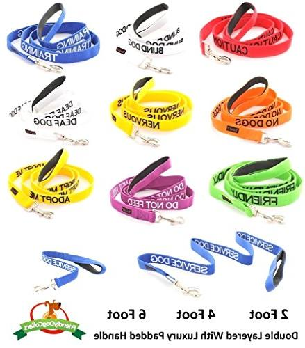 NO DOGS Color Coded 6 Padded Dog Leash By Your Dog in